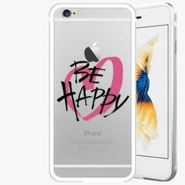 Kryt na mobil iSaprio Alu Silver pro iPhone 6 Plus / 6S Plus - Be Happy - black